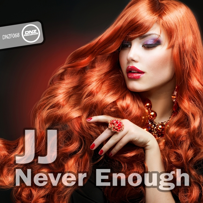 JJ - Never Enough