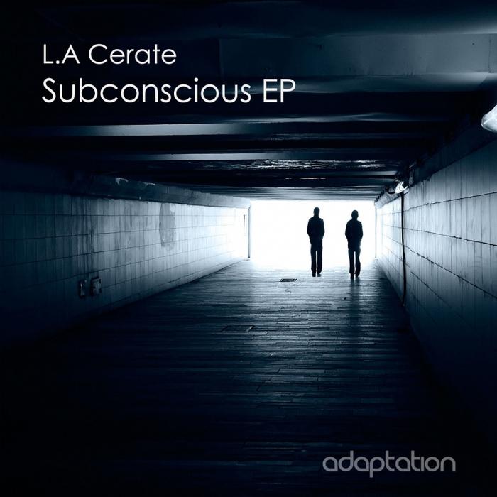 LA CERATE - Subconscious EP
