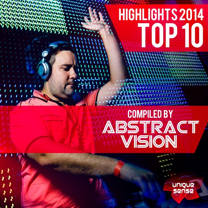 VARIOUS - Highlights 2014 Top 10 (Compiled By Abstract Vision)