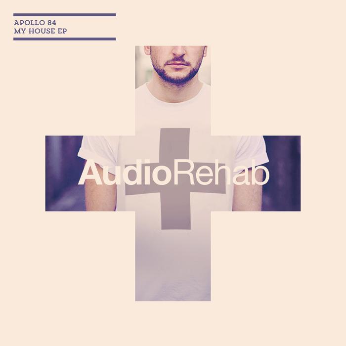 APOLLO 84 - My House EP