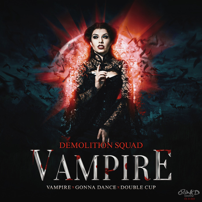 DEMOLITION SQUAD - Vampire EP