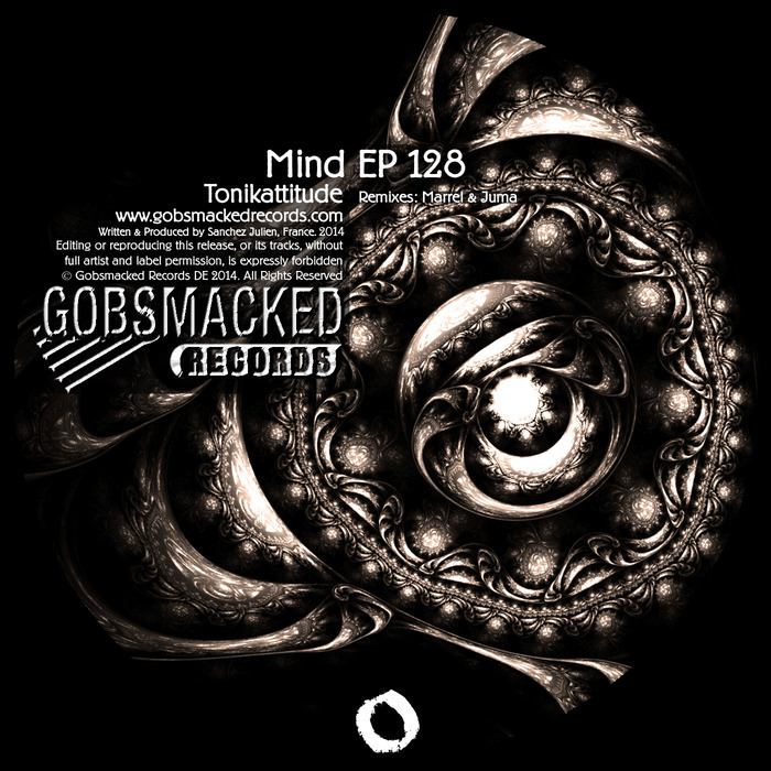 TONIKATTITUDE - Mind EP 128