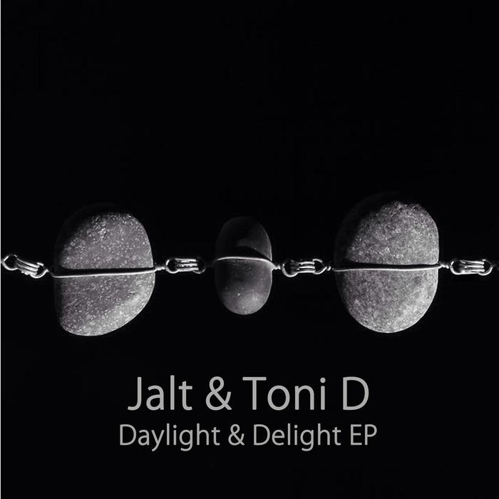 TONI D/JALT - Daylight & Delight
