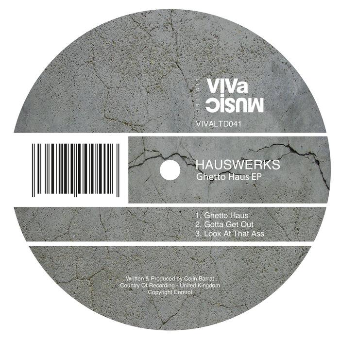 HAUSWERKS - Ghetto Haus EP