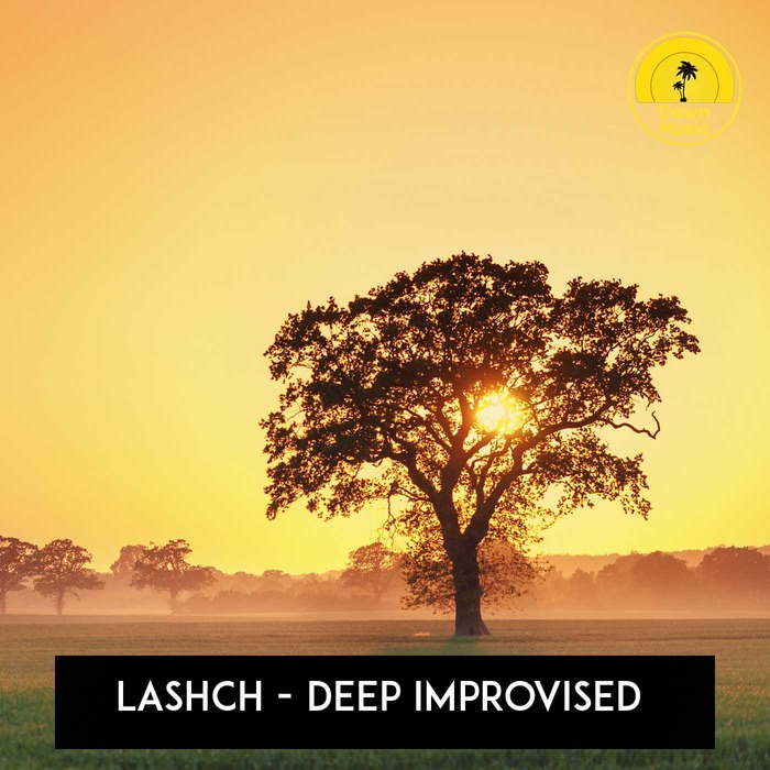 LASHCH - Deep Improvised
