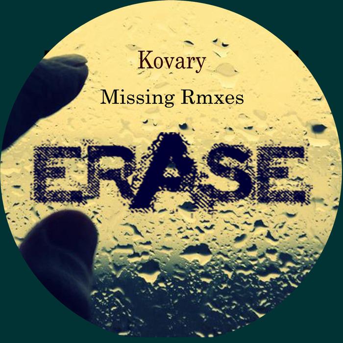 KOVARY - Missing remixes
