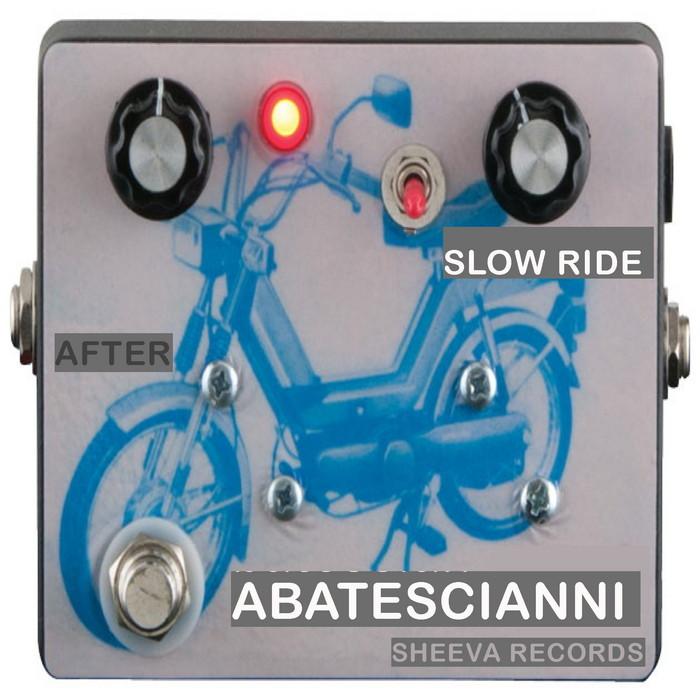 ABATESCIANNI - Slow Ride