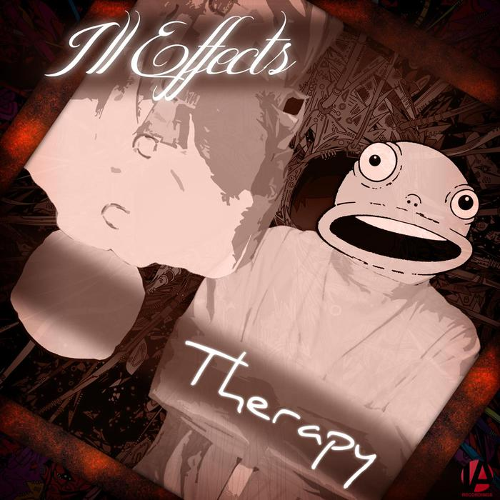 ILL EFFECTS - Therapy