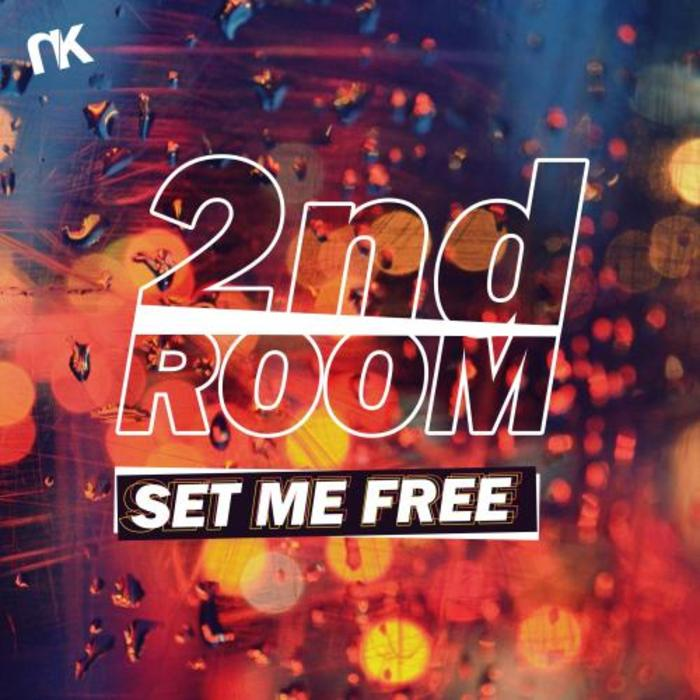 2ND ROOM - Set Me Free
