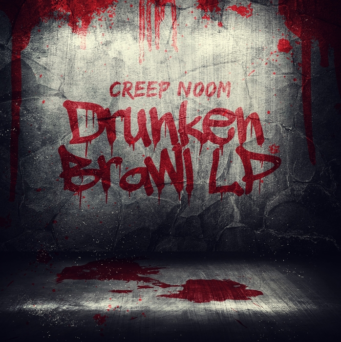 CREEP N00M - Drunken Brawl