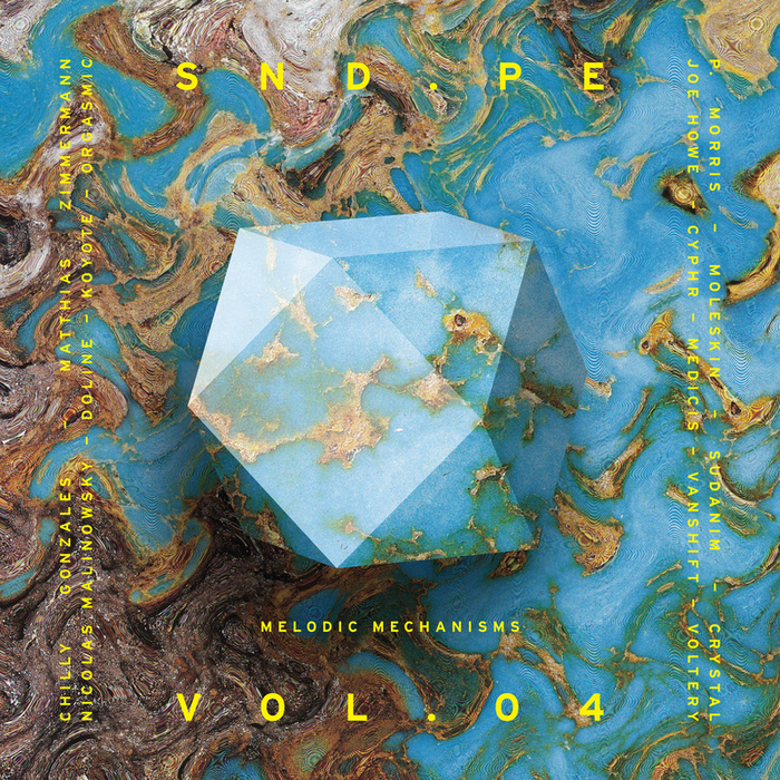 VARIOUS - Sound Pellegrino Presents SND PE Vol 4 Melodic Mechanisms