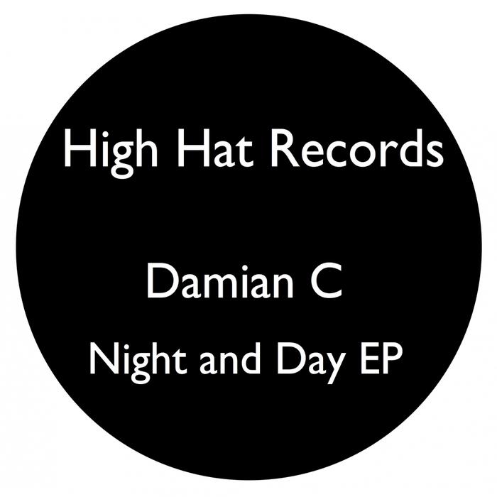 DAMIAN C - Night & Day EP