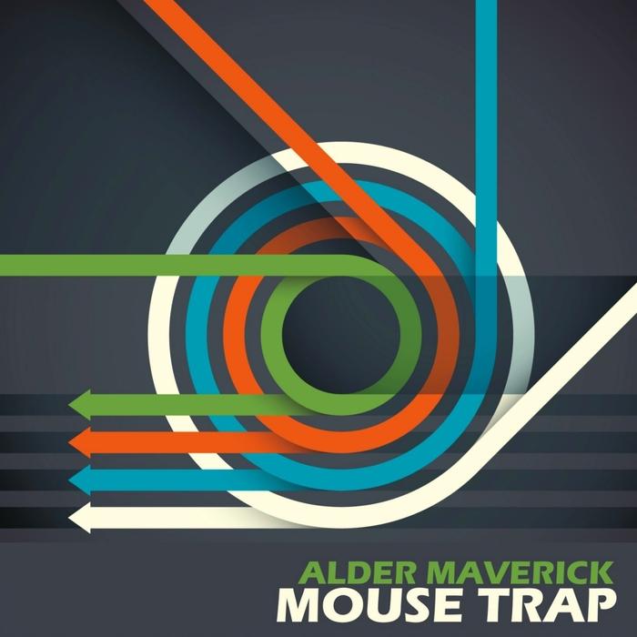 ALDER MAVERICK - Mouse Trap