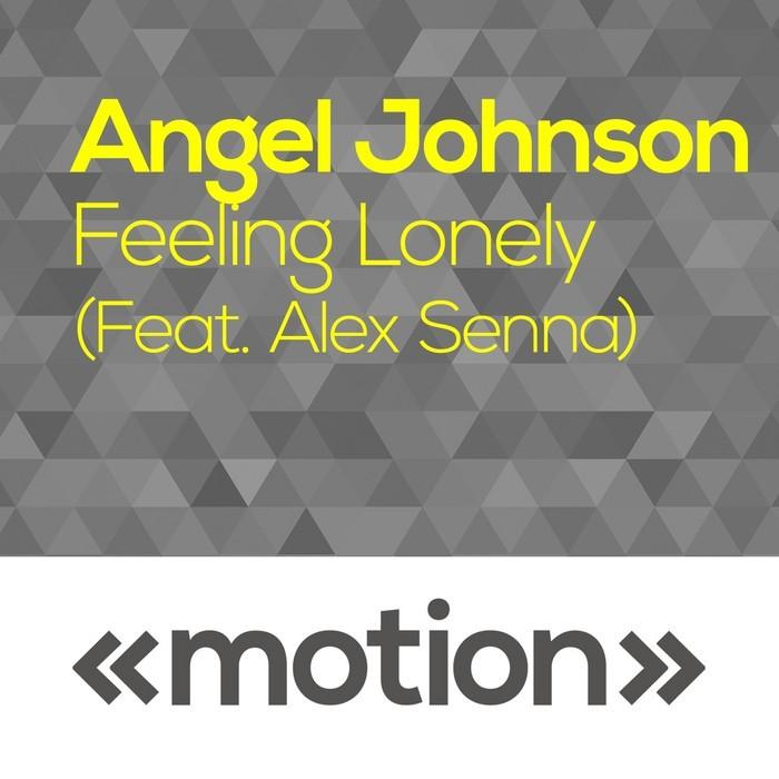 SENNA, Alex/ANGEL JOHNSON - Feeling Lonely