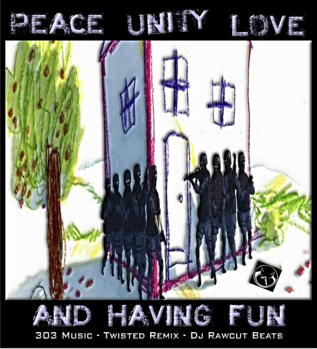 DJ RAWCUT - Peace Unity Love