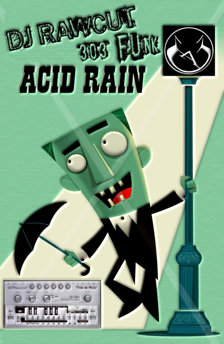 DJ RAWCUT - Acid Rain