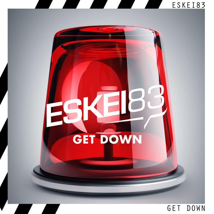 ESKEI83 - Get Down