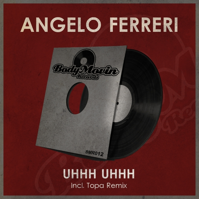 FERRERI, Angelo - Uhhh Uhhh