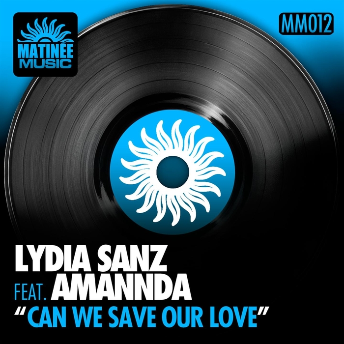 SANZ, Lydia feat AMANNDA - Can We Save Our Love