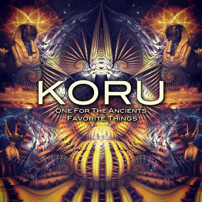 KORU - Favorite ThingsOne For The Ancients
