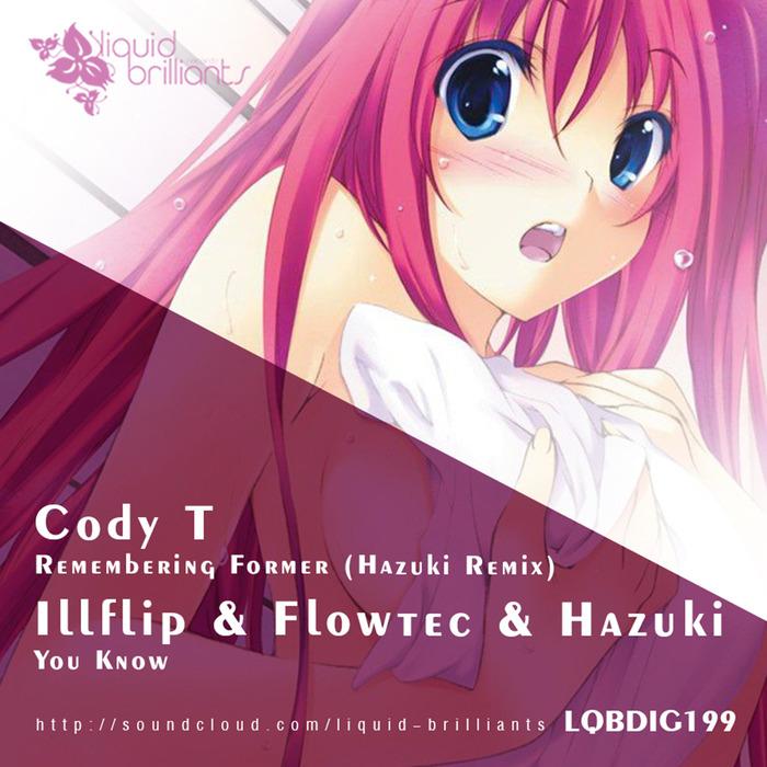 CODY T/ILLFLIP/FLOWTEC/HAZUKI - You Know