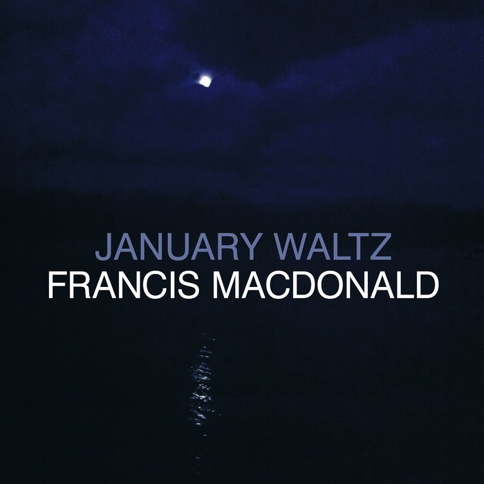 MACDONALD, Francis - January Waltz