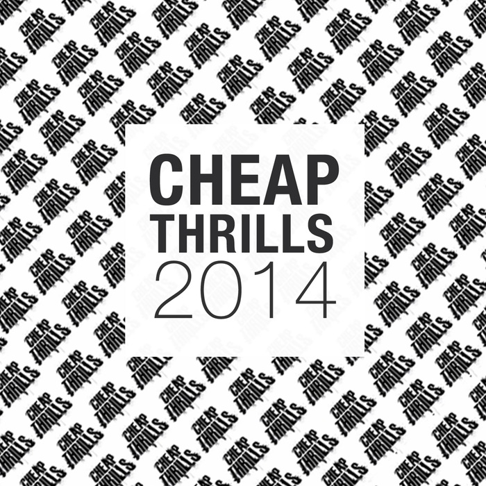 VARIOUS - Cheap Thrills 2014