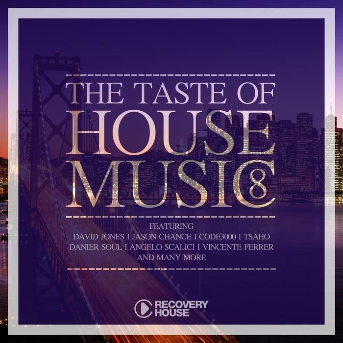 VARIOUS - The Taste Of House Music Vol 8