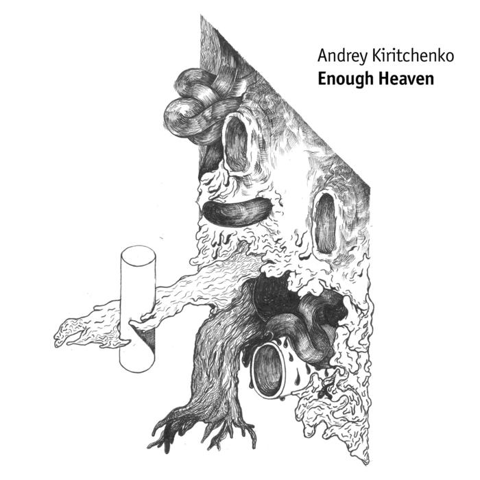 KIRITCHENKO, Andrey - Enough Heaven