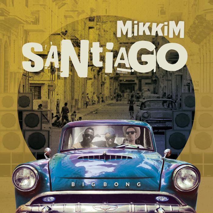 MIKKIM - Santiago