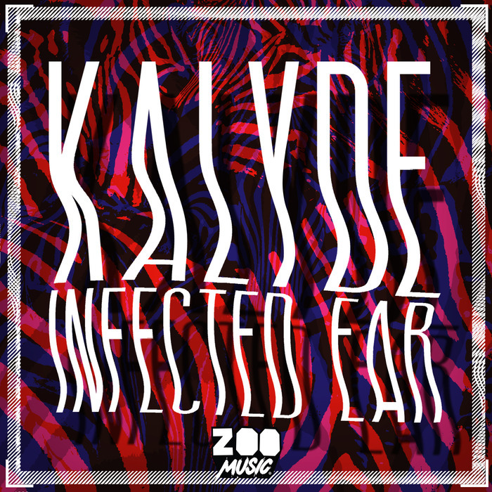 KALYDE - Infected Ear