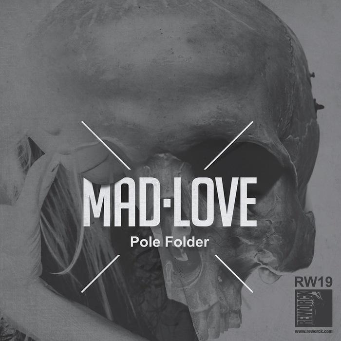 POLE FOLDER - Mad Love