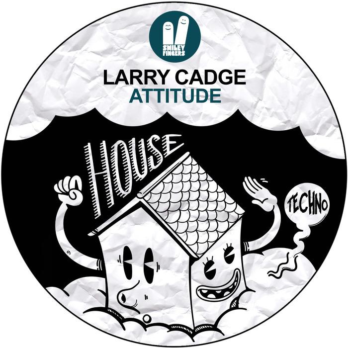 CADGE, Larry - Attitude