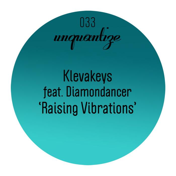 KLEVAKEYS feat DIAMONDANCER - Raising Vibrations (remixes)