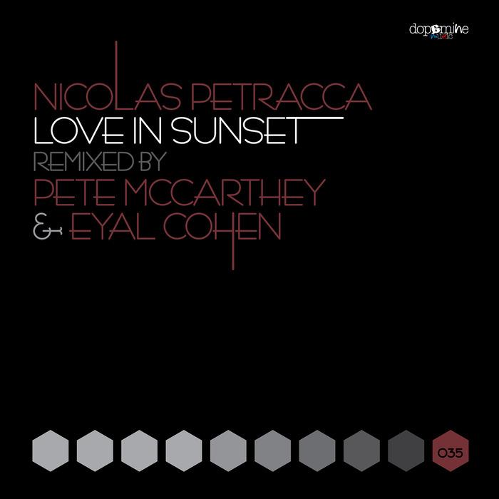 PETRACCA, Nicolas - Love In Sunset (remixed)
