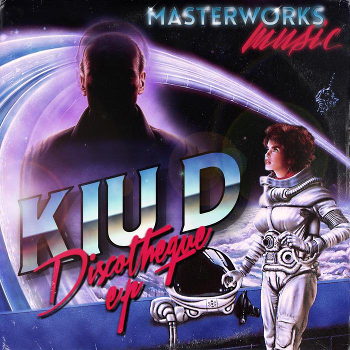 KIU D - Discotheque EP