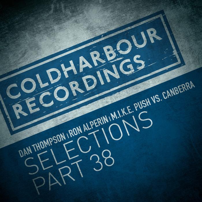DAN THOMPSON/RON ALPERIN/MIKE PUSH vs CANBERRA - Markus Schulz presents Coldharbour Selections: Part 38