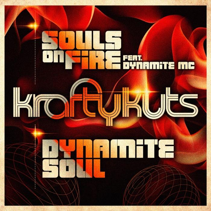 KRAFTY KUTS - Souls On Fire
