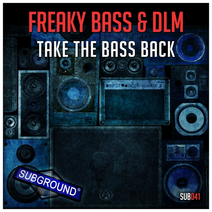FREAKY BASS/DLM - Take The Bass Back