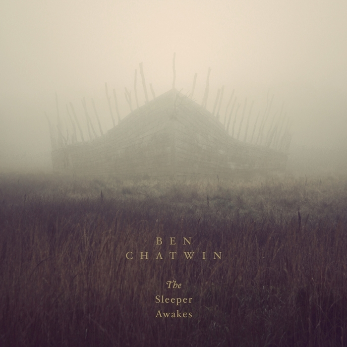 CHATWIN, Ben - The Sleeper Awakes