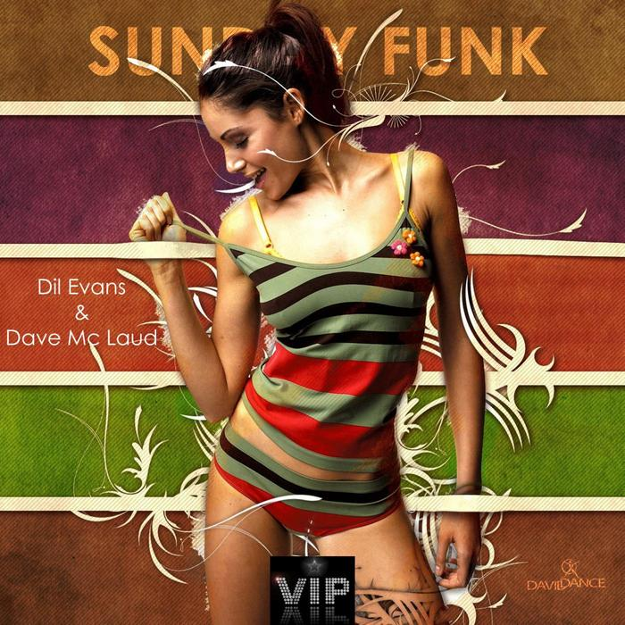 DIL EVANS/DAVE MC LAUD - Sunday Funk