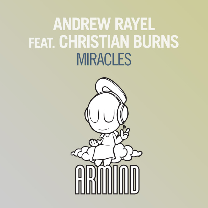 ANDREW RAYEL feat CHRISTIAN BURNS - Miracles