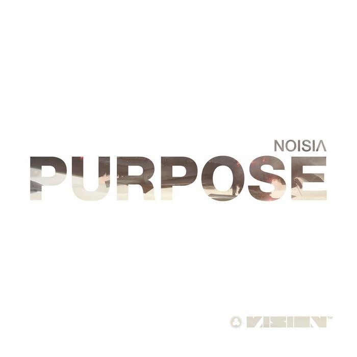 NOISIA - Purpose
