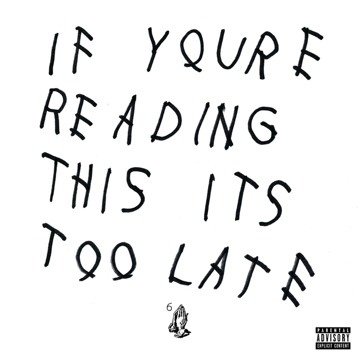 DRAKE - If You're Reading This It's Too Late (Explicit)