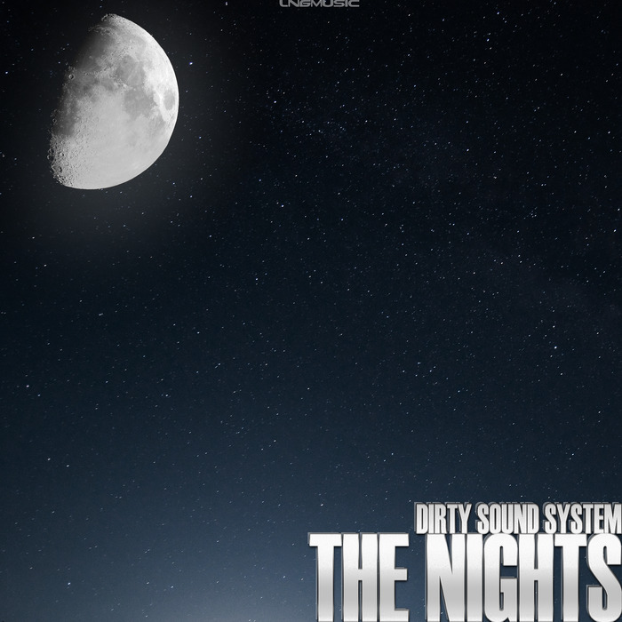 DIRTY SOUND SYSTEM - The Nights