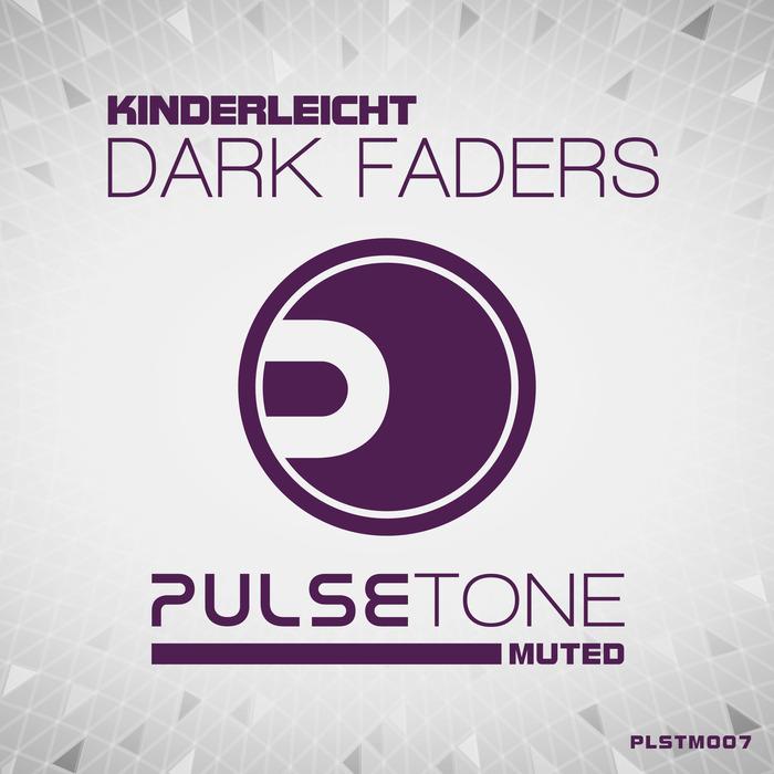 KINDERLEICHT - Dark Faders