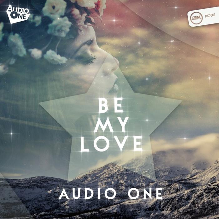 AUDIO ONE - Be My Love