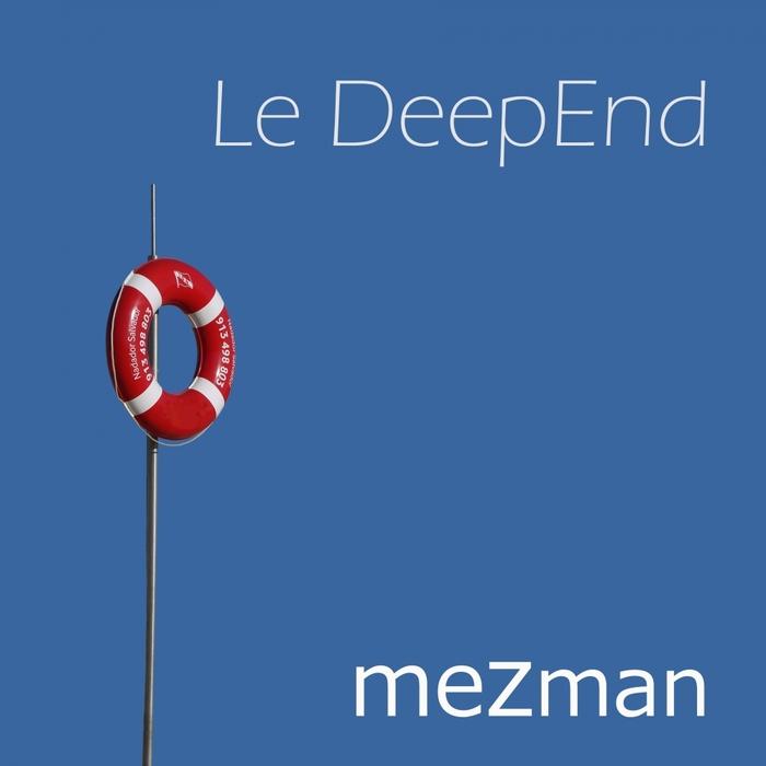 MEZMAN - Le Deepend