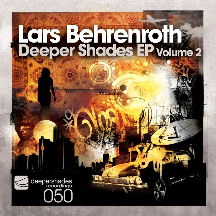 BEHRENROTH, Lars - Deeper Shades EP Vol 2