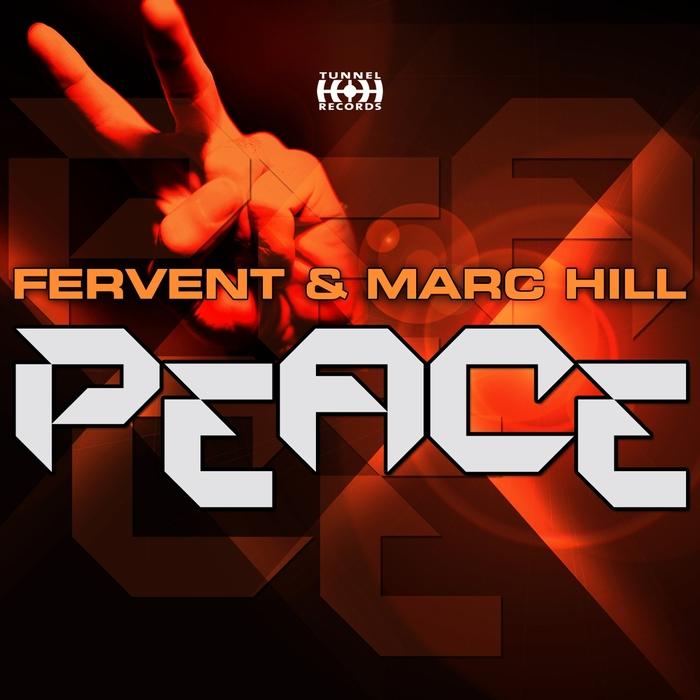 FERVENT/MARC HILL - Peace (remixes)